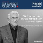 Eli Broad's United Way Greater Los Angeles creates ad campaign for their biased LAUSD candidate forums