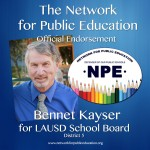 The Network for Public Education Endorses Bennett Kayser for LAUSD District 5