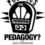 KPFK's Politics or Pedagogy? with John Cromshow