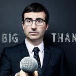 Say a Big Thank You to John Oliver!